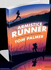 Armistice Runner – Tom Palmer